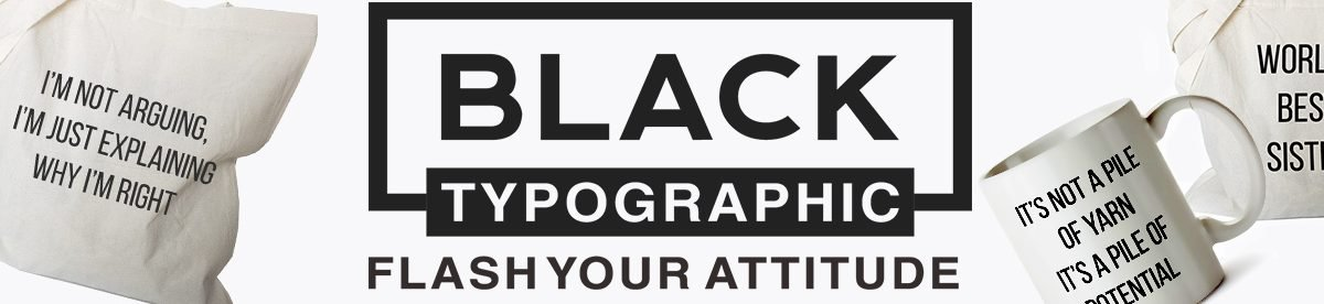 Black Typographic