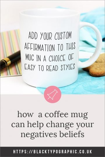 How to create a custom mug to help reinforce affirmation or advice to help with your personal development. This black and white mug will fit effortlessly into your home decor. Whether you're looking for motivational or inspirational home decor, you can customise this one to suit your personal growth goals. #motivational #inspirational #quotes #homedecor