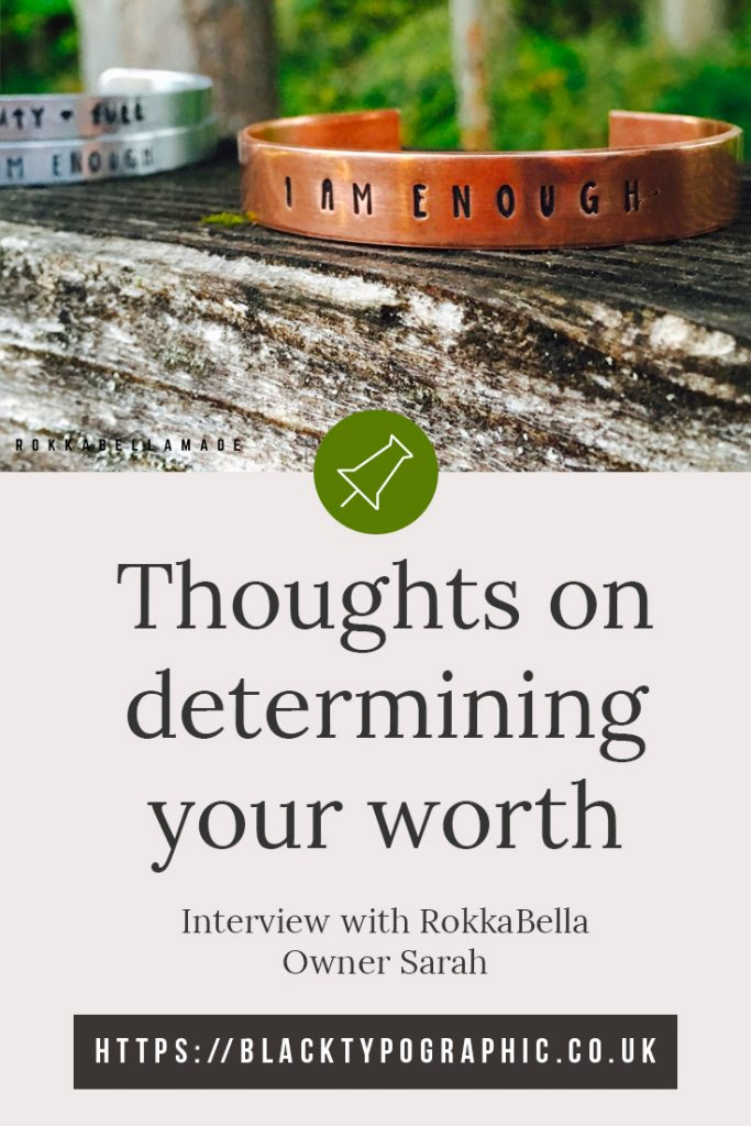 You should hear how this mum determines her worth, you'll be surprised.  Read about sarah from Rokkabella Made and her thoughts. #selfworth #worthy #selfdevelopment #etsybusiness #guestinterview