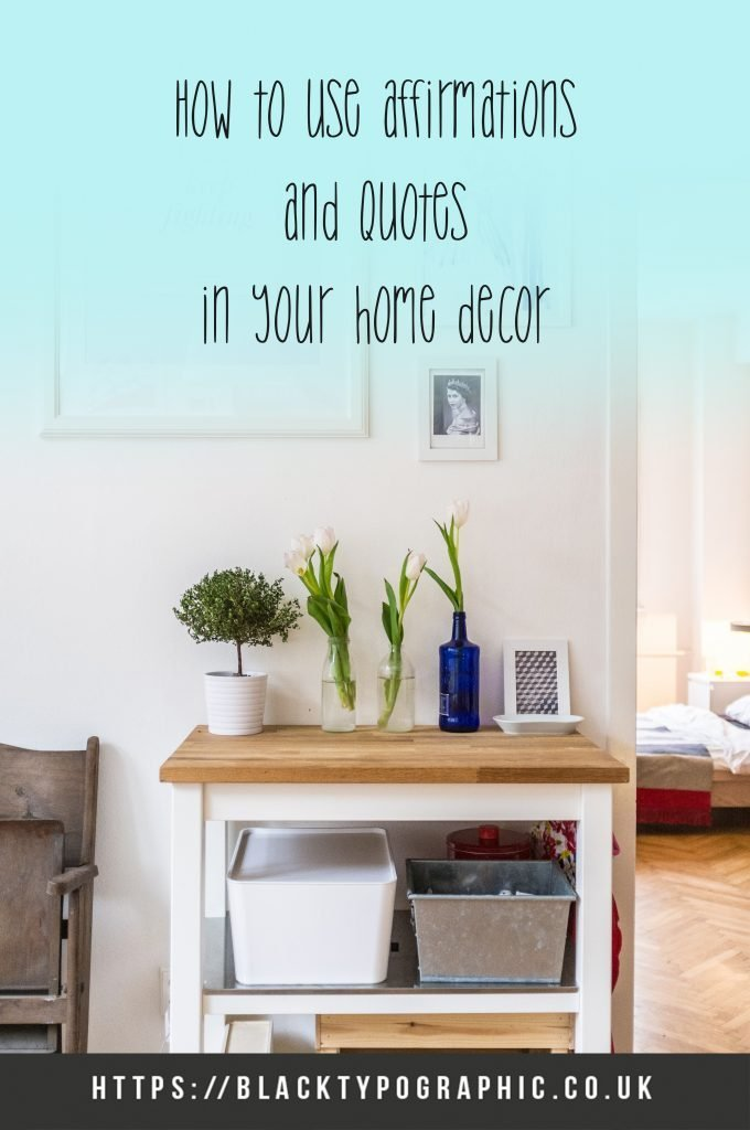 How to use affirmation in your home decor